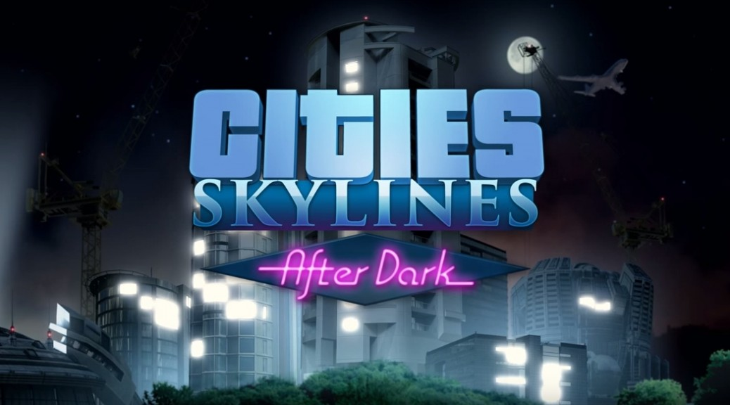 cities_skylines_after_dark